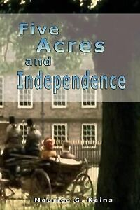 Five-Acres-and-Independence-By-Maurice-Grenville-Kains
