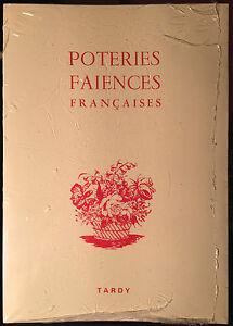 Tardy : Poteries faïences Françaises 4ème partie