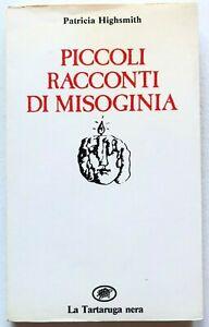 Patricia-Highsmith-Piccoli-racconti-di-misoginia-La-Tartaruga-1984-Luisa-Muraro