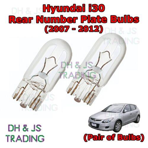 07-12 Hyundai i30 Rear Number Plate Bulbs Reg Plate Bulb Light Lights