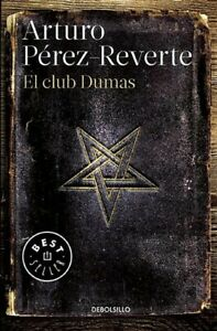 El-Club-Dumas-The-Club-Dumas-Paperback-by-Perez-Reverte-Arturo-Like-New