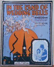 In The Land of Wedding Bells - 1917 large sheet music - Dickinson & Deagon photo