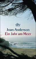 Anderson, Joan - Ein Jahr am Meer: Aus dem Leben einer unvollendeten Frau /4