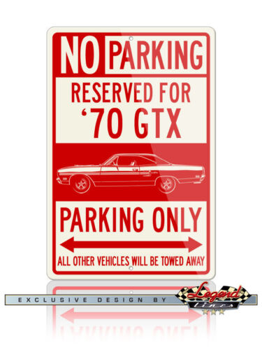 1970 Plymouth GTX Coupe Reserved Parking 12x18 Aluminum Sign