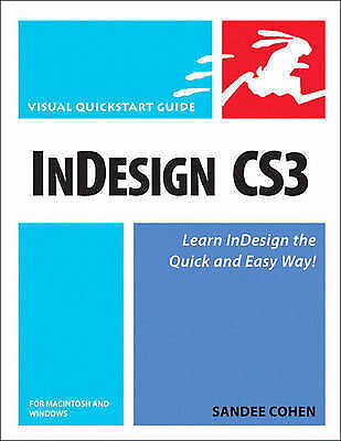 InDesign CS3 for Macintosh and Windows by Cohen, Sandee