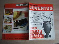 RIVISTA=HURRA JUVENTUS=N°5 1973 ANNO XI=FINALE A BELGRADO JUVE-AJAX=NO POSTER