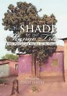 In the Shade of the Mango Tree: Oil, Politics and Murder in the Congo by David Porter (Hardback, 2012)