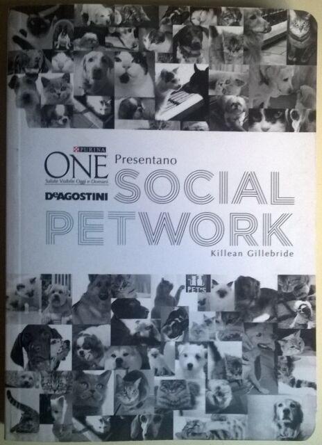 Social Petwork - Killean Gillbride - De Agostini, 2012 - L