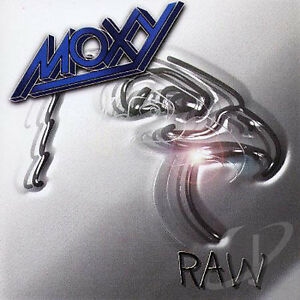 MOXY-Raw-CD-2002-Live-from-the-034-Ridin-039-High-Again-034-Tour-2001-Canada-Hard-Rock