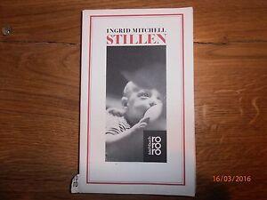 Ingrid Mitchell - Stillen - rororo Sachbuch gebraucht Taschenbuch - <span itemprop=availableAtOrFrom>Martfeld, Deutschland</span> - Ingrid Mitchell - Stillen - rororo Sachbuch gebraucht Taschenbuch - Martfeld, Deutschland