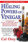 The Healing Powers of Vinegar by Cal Orey (Paperback, 2006)
