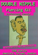 DOUBLE NIPPLE body PIERCING KIT, CANNULA NEEDLE, DVD, instructions, sterile