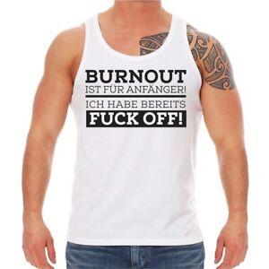 Trager Shirt Burnout Ist Fur Anfanger Lustig Spruche Spruch Spass Fun