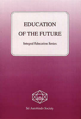 (Very Good)-Education of the Future (Integral education) (Paperback)-Various-817