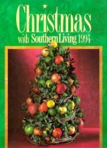 christmas with southern living christmas with southern living 1994 by oxmoor house staff 1994 hardcover