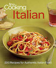 Fine Cooking Italian: 200 Recipes for Authentic Italian Food by Fine Cooking (Paperback, 2012)