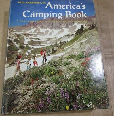 1969 America's Camping Book By Paul Cardwell Jr Illustrated Hardcover Dj (ab)