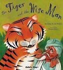 The Tiger and the Wise Man by Andrew Peters (Paperback, 2004)