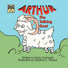 Arthur, the Talking Goat by Daisy Cromwell (Paperback / softback, 2007)