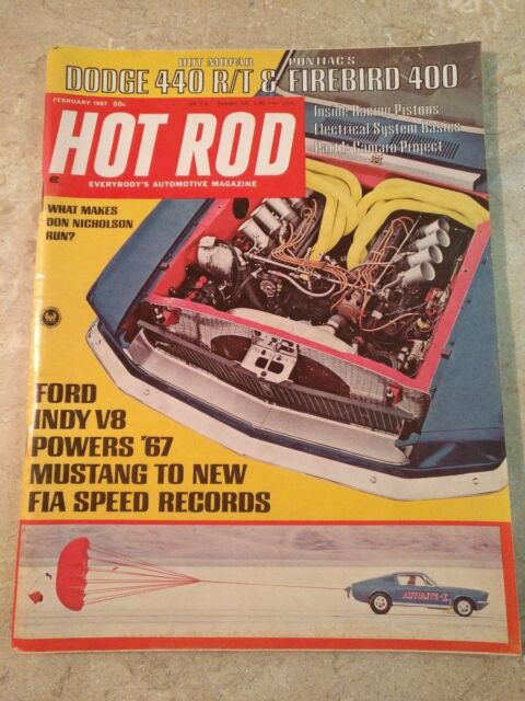 MAGAZINE HOT ROD FEBRUARY 1967 DODGE 440 PONTIAC'S FIREBIRD 400 MUSTANG
