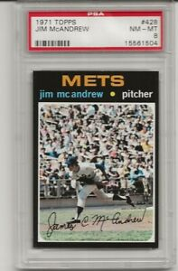 SET-BREAK-1971-TOPPS-428-JIM-MCANDREW-PSA-8-NM-MT-NEW-YORK-METS-L-K