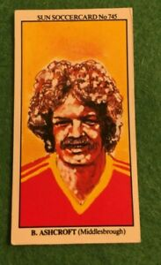 Details about THE SUN SOCCER CARDS 1978-79 #745 BILL ASHCROFT MIDDLESBROUGH