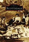 Scottsdale by Joan Fudala (Paperback / softback, 2007)