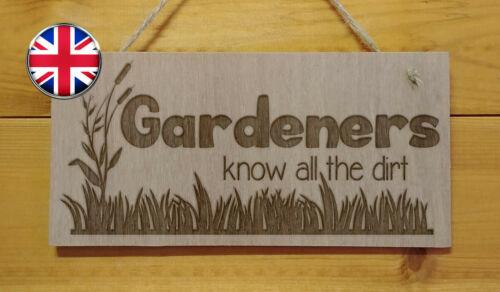 Jardineros saber toda la suciedad adjudicación placa GRABADA signo divertido casa jardín