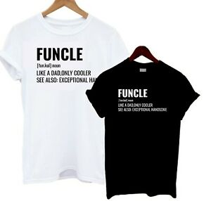 c60c7077 Image is loading Funcle-Definition-T-Shirt-Cool-Uncle-Print-Statement-