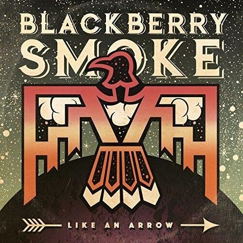Blackberry Smoke - Like An Arrow [New CD]