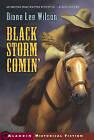 Black Storm Comin' by Diane Lee Wilson (Paperback / softback, 2006)
