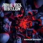 Awoken Broken von Primal Rock Rebellion (2012)