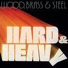 Hard & Heavy by Wood, Brass & Steel (Vinyl, Sep-2016, Soul Brother)