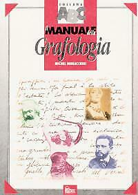 Il manuale della Grafologia Moracchini Michel