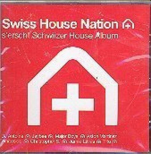 Swiss House Nation (2005, mixed by Jaybee) Aston Martinez, DJ Antoine, Ma.. [CD]