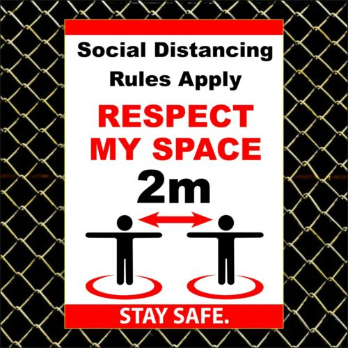 Plastic board or Vinyl Sticker RESPECT MY SPACE Social Distance Rules Apply