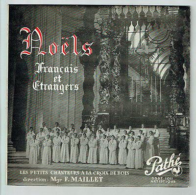 33T 25 cm PETITS CHANTEURS CROIX DE BOIS MAILLET Disque NOËLS Français Etrangers