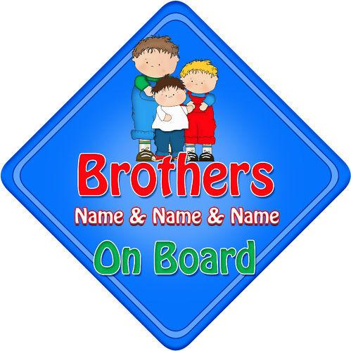Personnalisé Bébé à Bord Voiture Signe 3 frères bleu NEUF