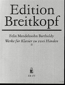 Mendelssohn-Werke-fuer-Klavier-zu-zwei-Haenden-II