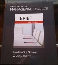 Principles of Managerial Finance, Brief by Chad J. Zutter and Lawrence J....