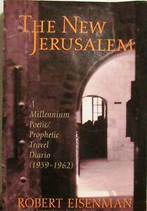The-New-Jerusalem-A-Millennium-Poetic-Prophetic-Travel-Diario-Robert-Eisenman
