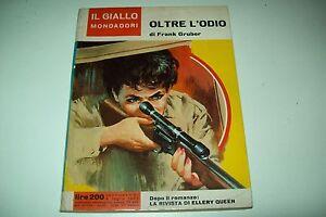 IL-GIALLO-MONDADORI-N-857-FRANK-GRUBER-OLTRE-L-039-ODIO-4-LUGLIO-1965-NOIR-NOTEVOLE
