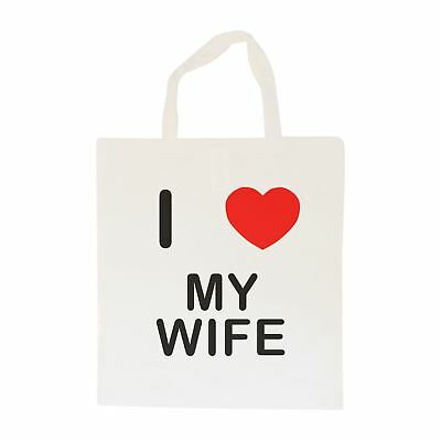 I Love My Wife - Cotton Bag | Size choice Tote, Shopper or Sling