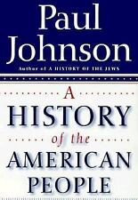 A History of the American People by Paul Johnson (1998, Hardcover)
