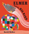 Elmer and the Big Bird by David McKee (Hardback, 2008)