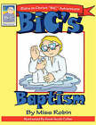 Bic's Baptism by Robin K Khoury (Paperback / softback, 2008)