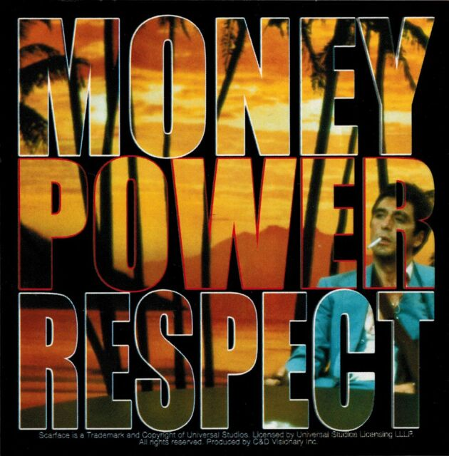 More money, more power, more respect