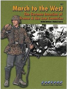 6517-March-to-the-West-The-German-Invasion-of-France-amp-the-Low-Countries-By-G-R