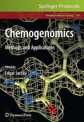Chemogenomics: Methods and Applications (Methods in Molecular Biology) by