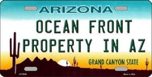 Ocean Front Property Arizona Novelty Metal License Plate